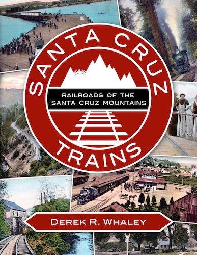 Railroads of the Santa Cruz Mountains